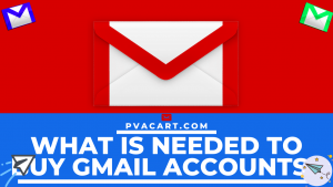 What is needed to buy Gmail accounts?